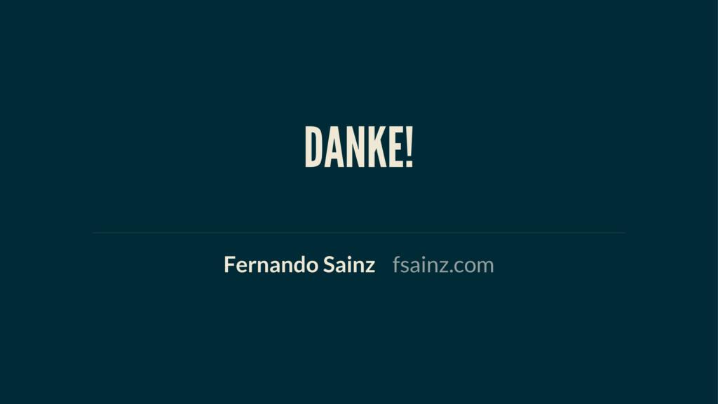 DANKE! Fernando Sainz fsainz.com