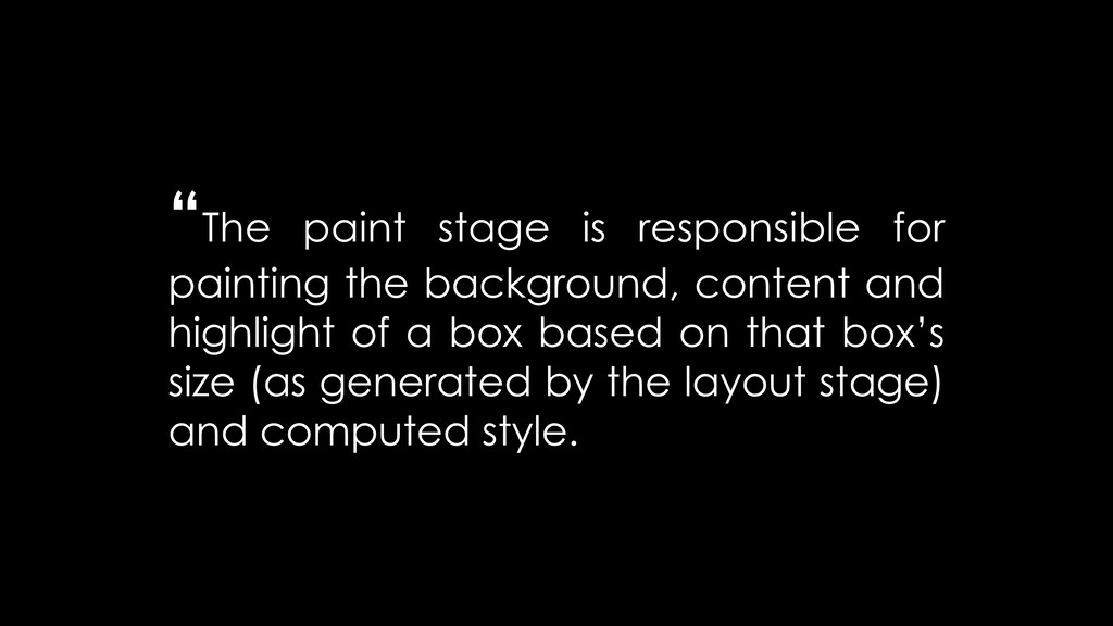"""The paint stage is responsible for painting th..."
