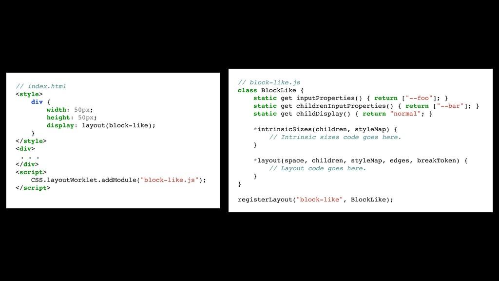 // block-like.js class BlockLike { static get i...