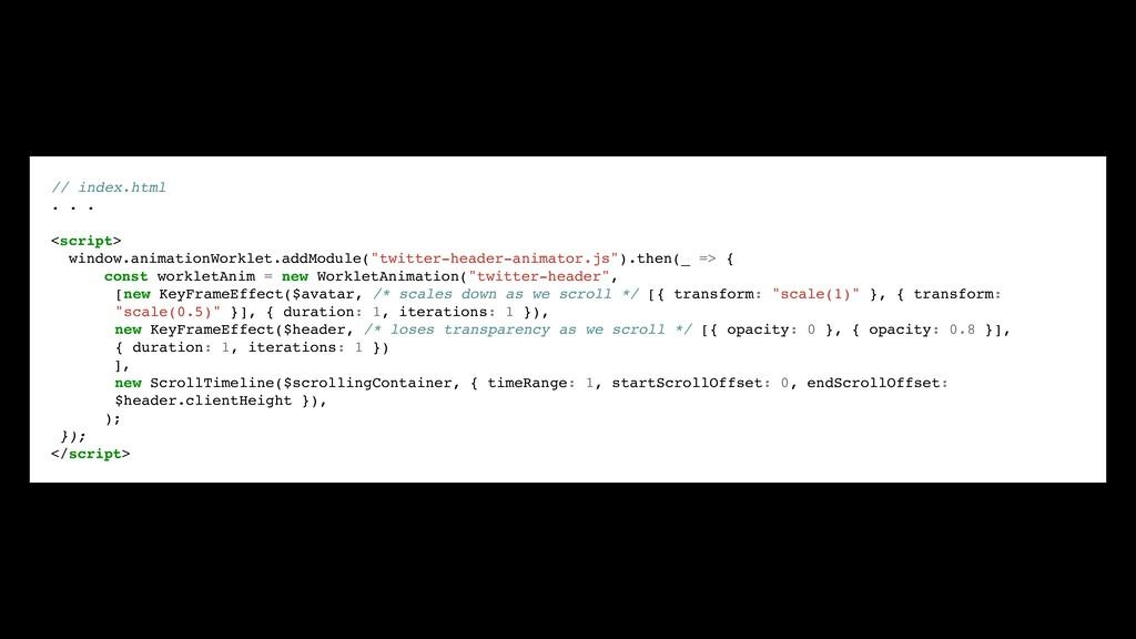 // index.html . . . <script> window.animationWo...