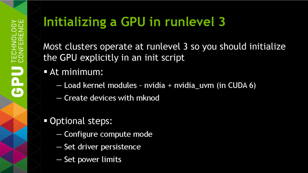 Initializing a GPU in runlevel 3 Most clusters ...