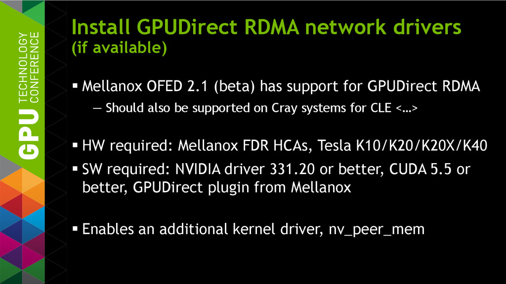 Install GPUDirect RDMA network drivers (if avai...