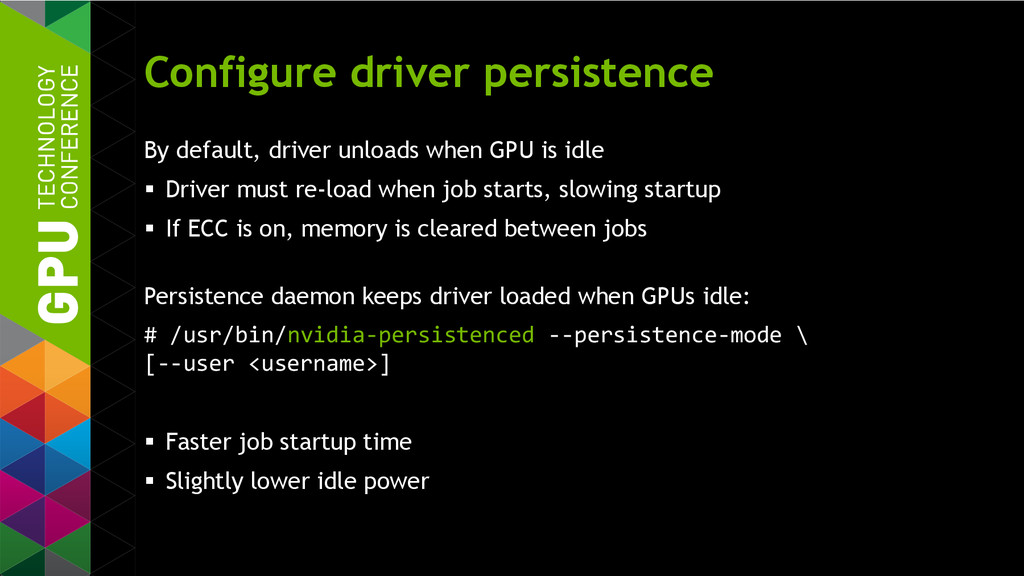 Configure driver persistence By default, driver...