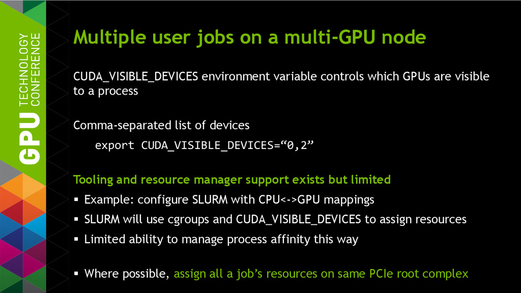 Multiple user jobs on a multi-GPU node CUDA_VIS...