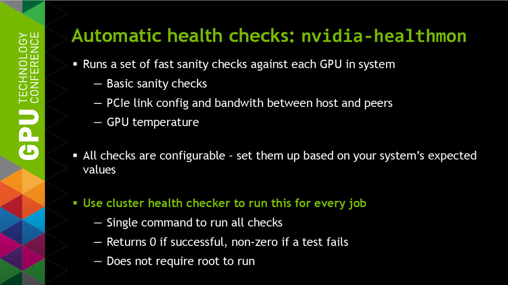 Automatic health checks: nvidia-healthmon  Run...
