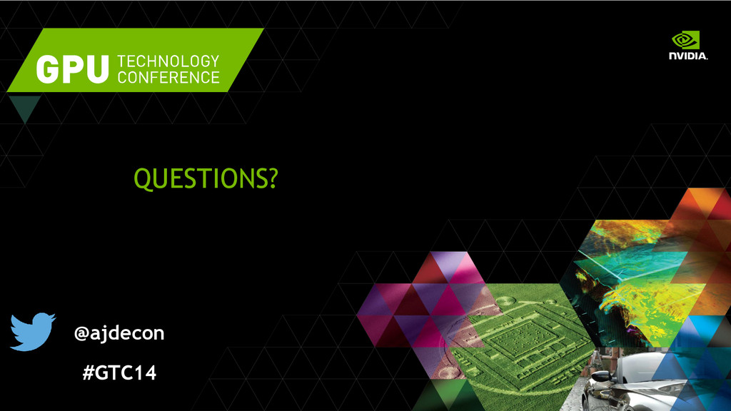 QUESTIONS? @ajdecon #GTC14