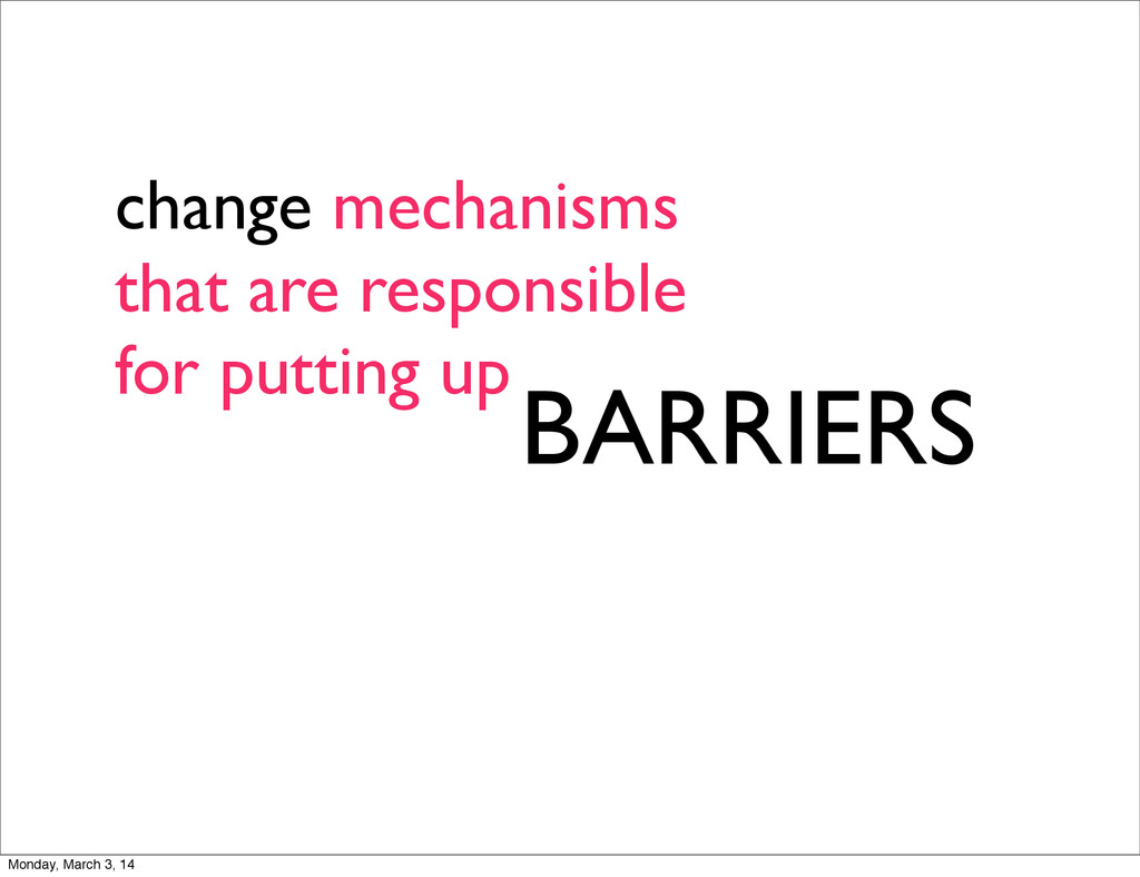 change mechanisms that are responsible for putt...