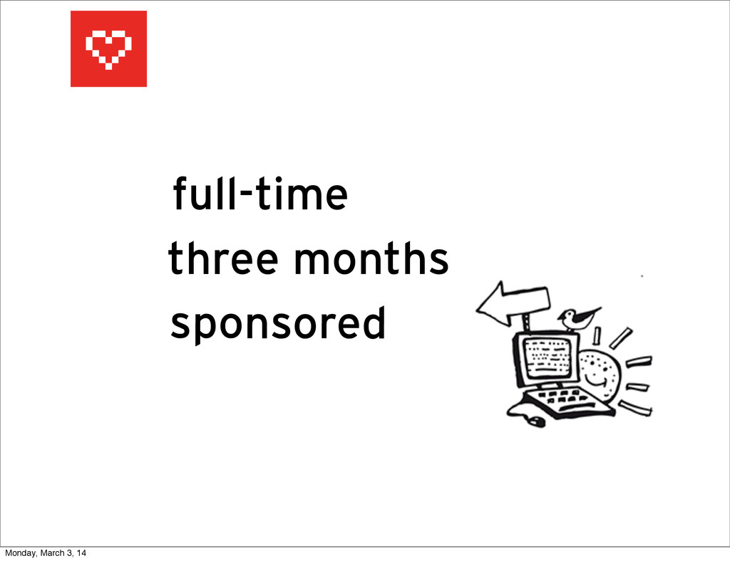 full-time three months sponsored Monday, March ...