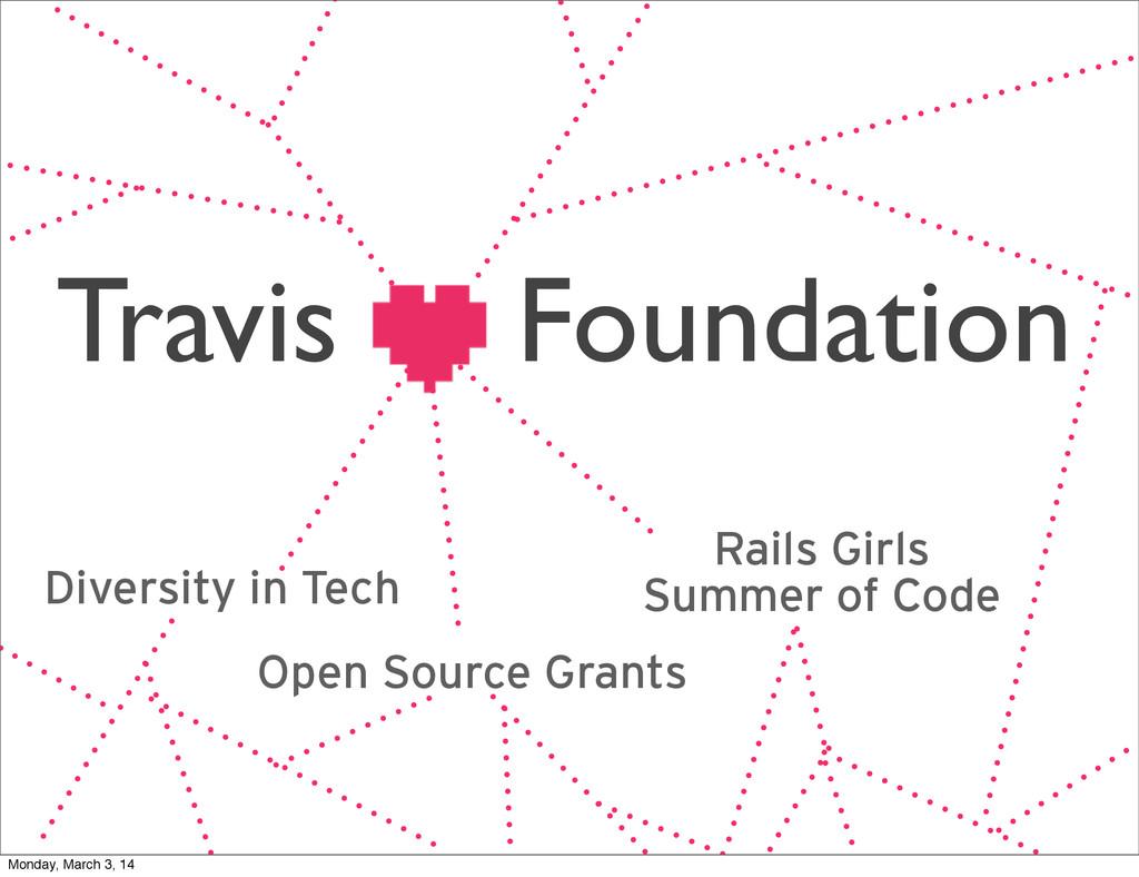 Travis Foundation Diversity in Tech Open Source...