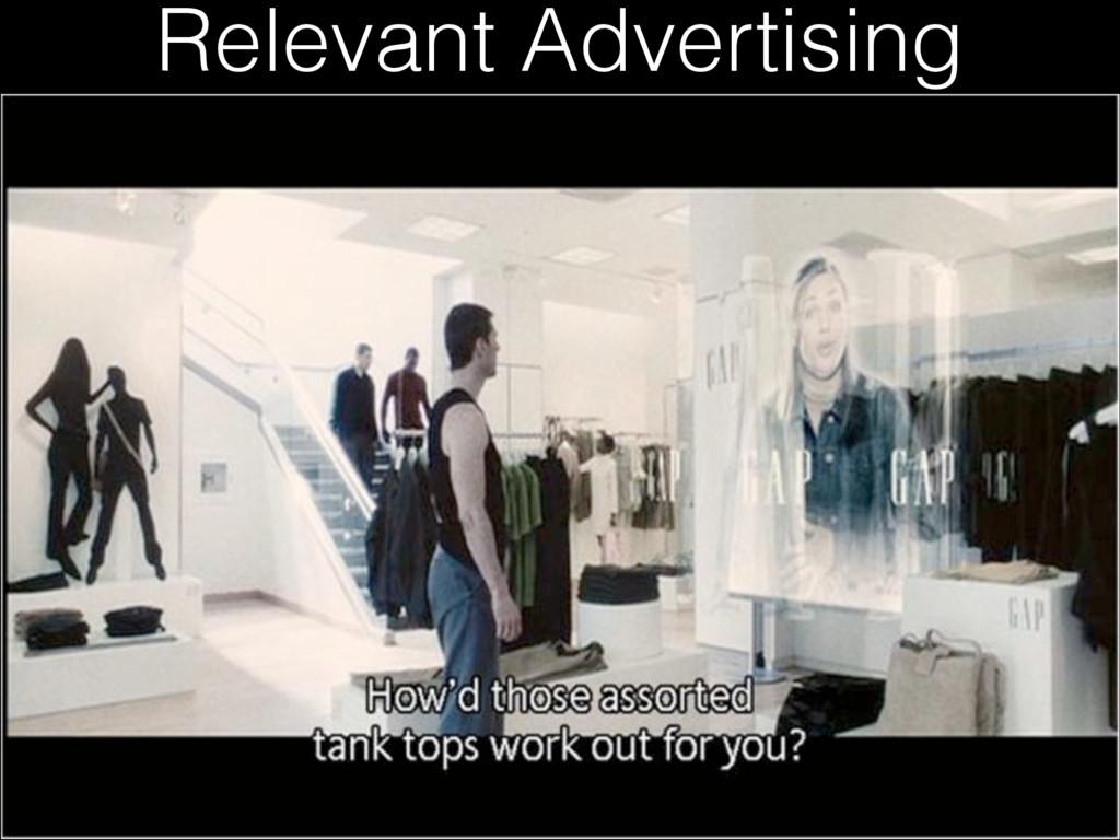 Relevant Advertising