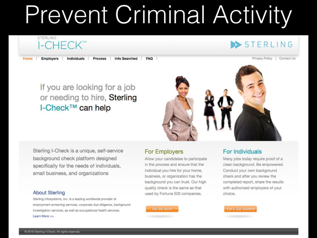 Prevent Criminal Activity