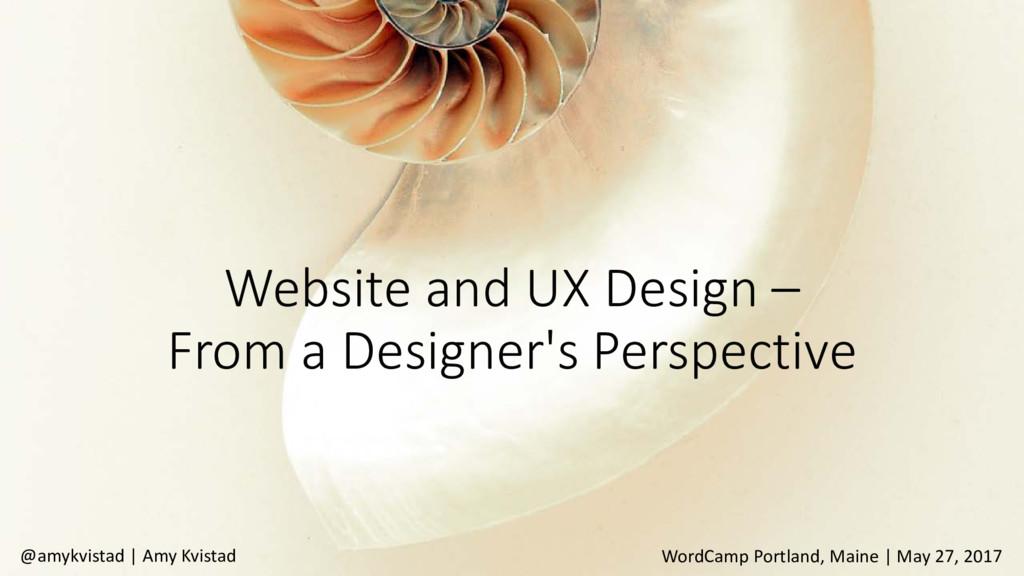 Website and UX Design – From a Designer's Persp...