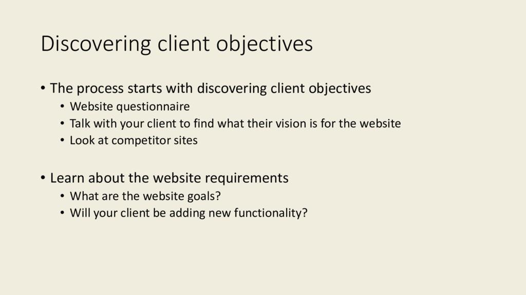 Discovering client objectives • The process sta...