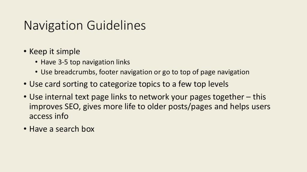 Navigation Guidelines • Keep it simple • Have 3...