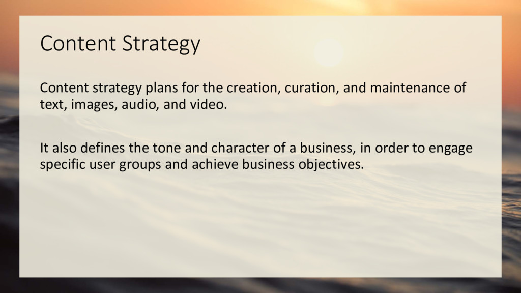 Content Strategy Content strategy plans for the...