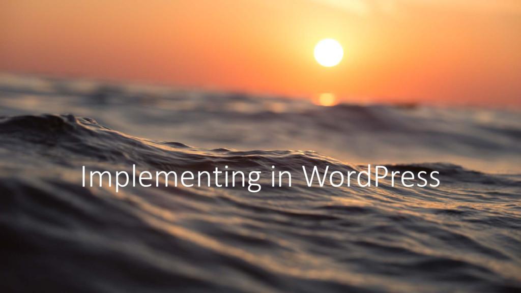 Implementing in WordPress