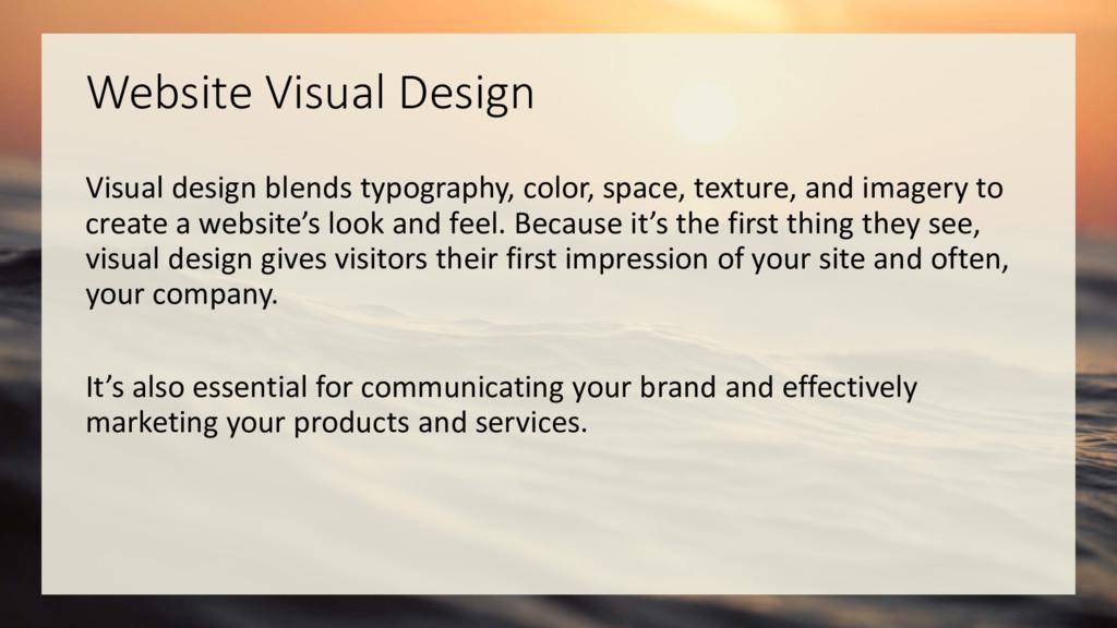 Website Visual Design Visual design blends typo...