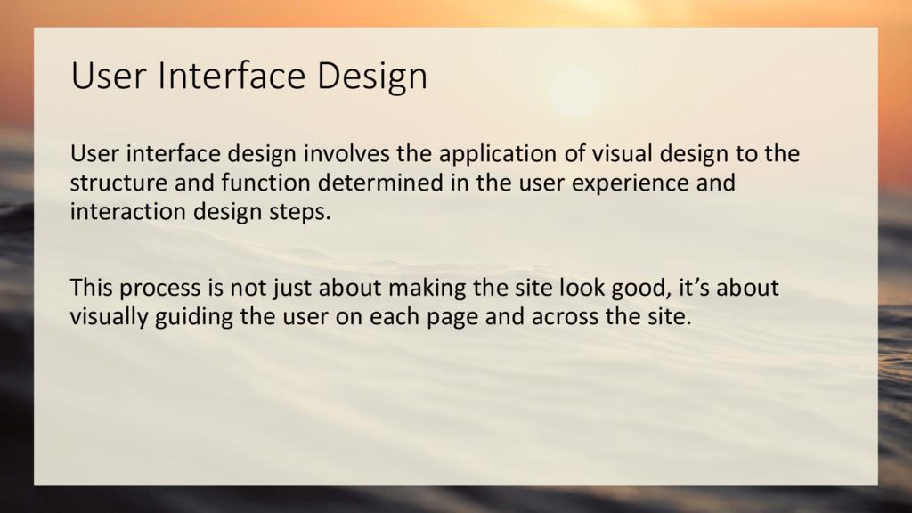 User Interface Design User interface design inv...