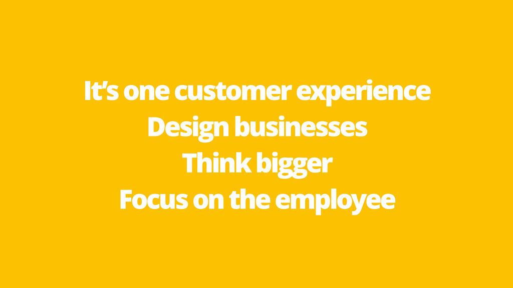 It'sonecustomerexperience Designbusinesses Thin...