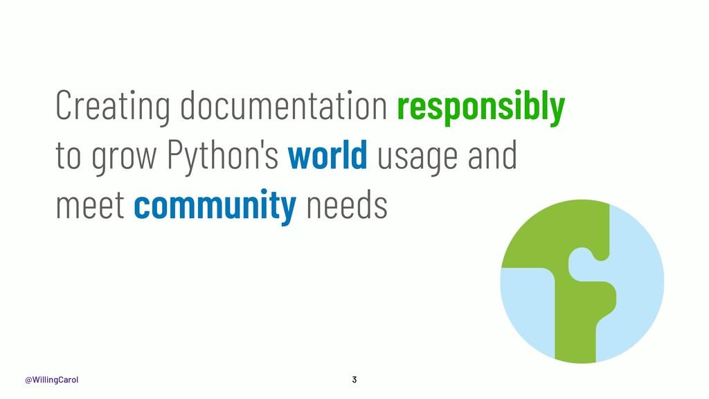 @WillingCarol 3 Creating documentation responsi...