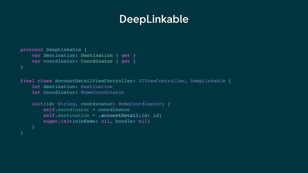 DeepLinkable protocol DeepLinkable { var destin...