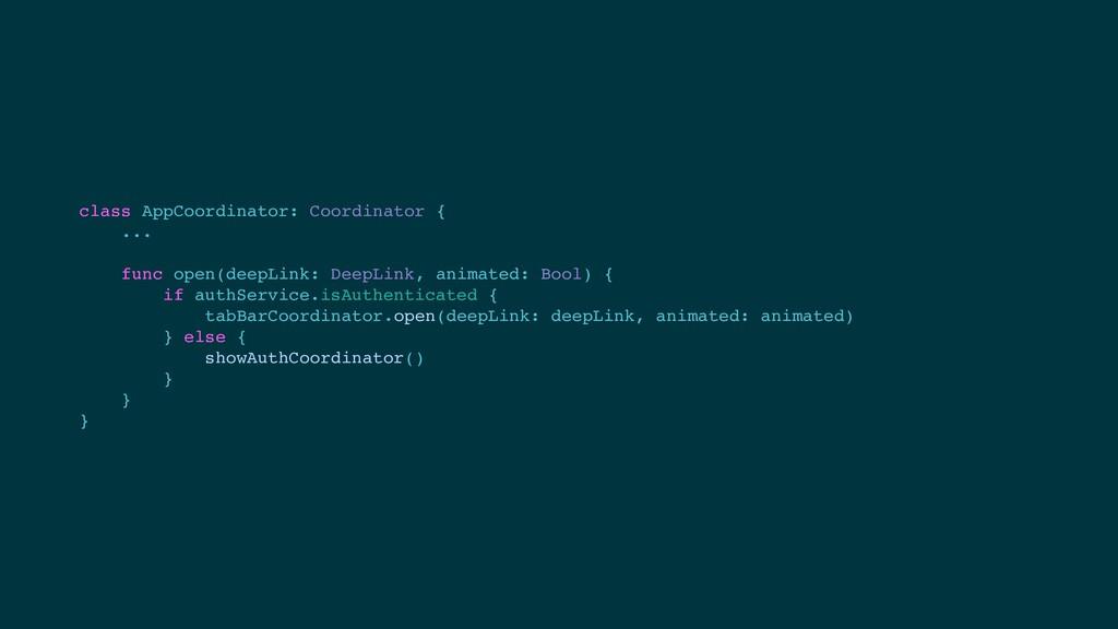 class AppCoordinator: Coordinator { ... func op...