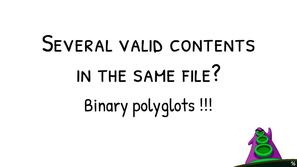 Several valid contents in the same file? Binary ...