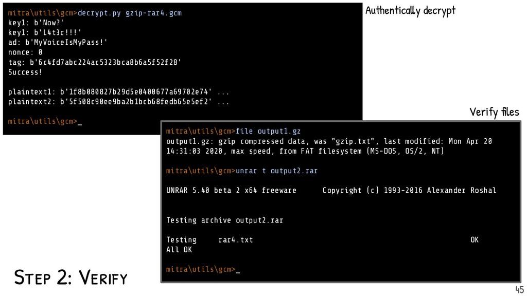 Step 2: Verify mitra\utils\gcm>decrypt.py gzip-...
