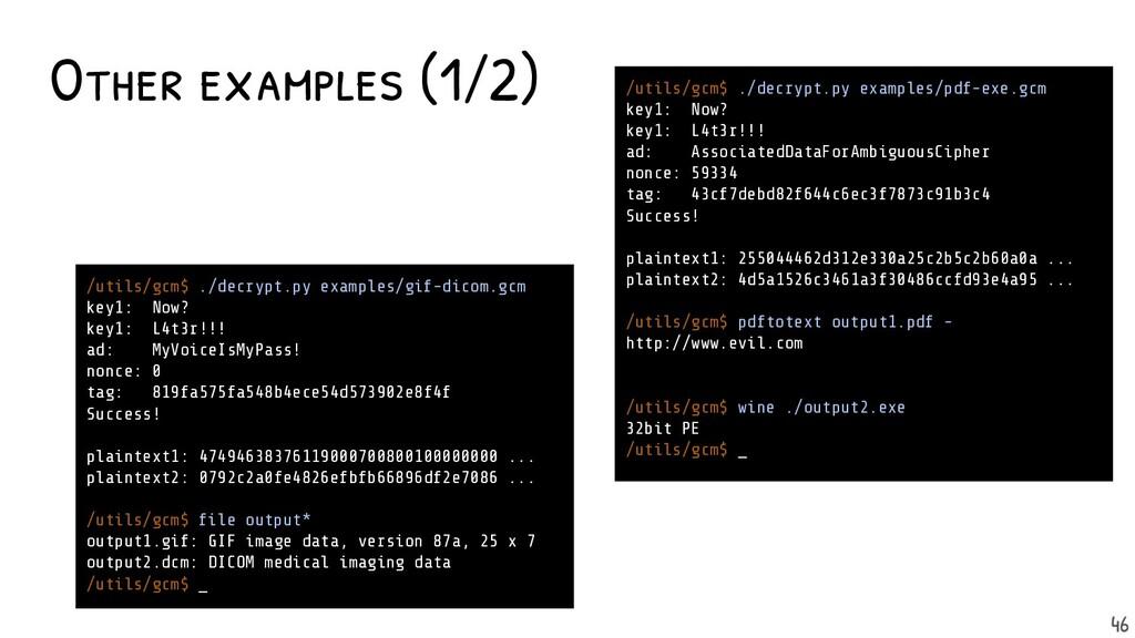 Other examples (1/2) /utils/gcm$ ./decrypt.py e...