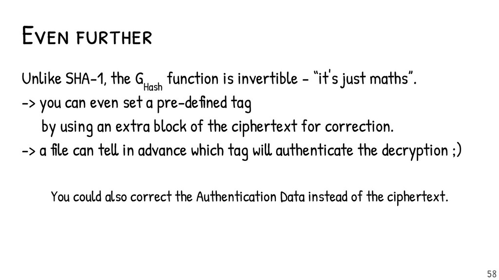Even further Unlike SHA-1, the G Hash function ...