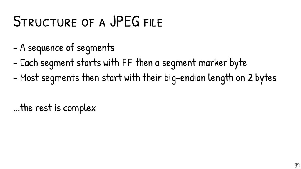 - A sequence of segments - Each segment starts ...