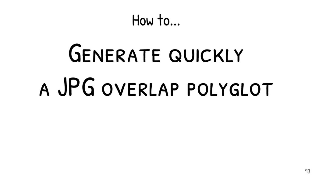 Generate quickly a JPG overlap polyglot How to....