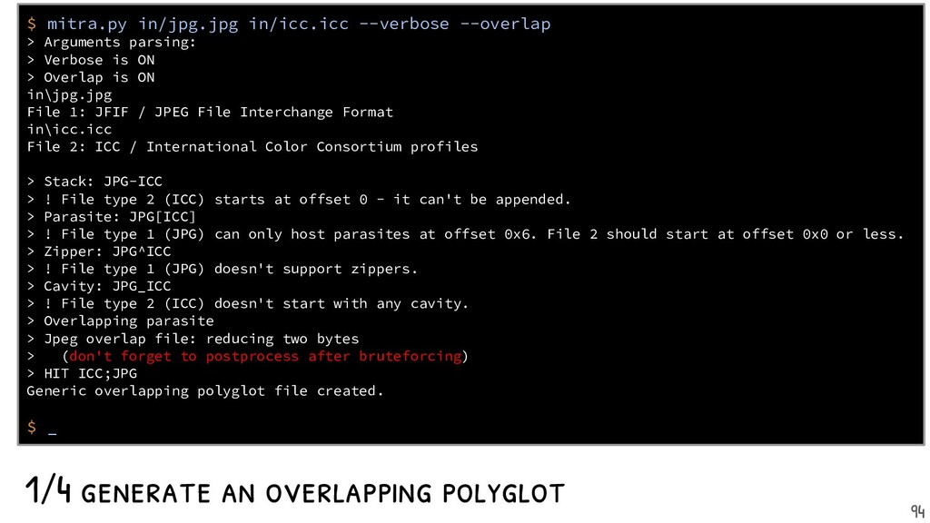 1- generate an overlapping polyglot $ mitra.py ...