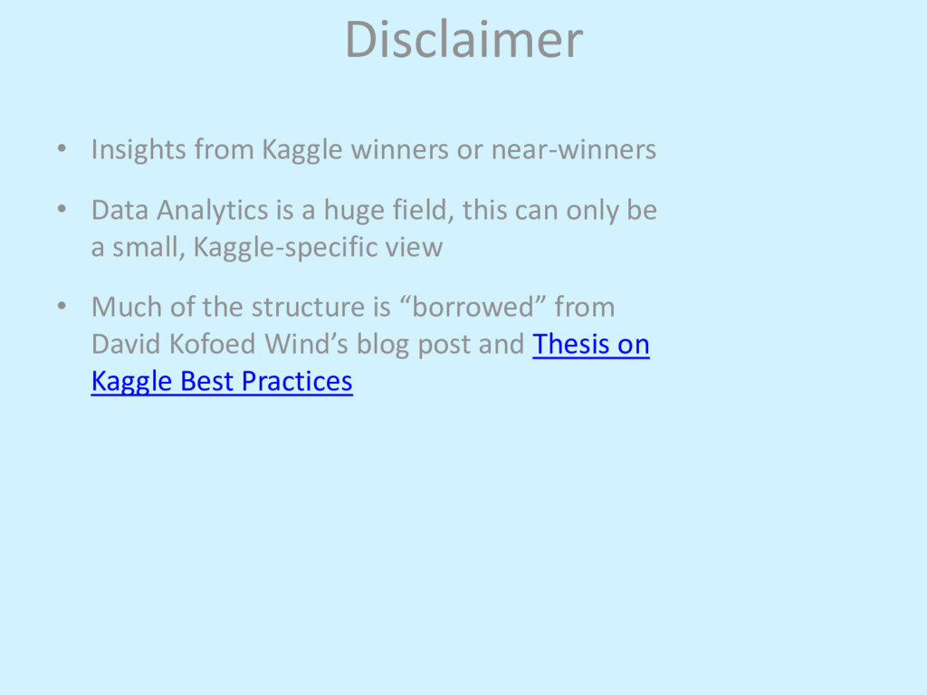 Disclaimer • Insights from Kaggle winners or ne...