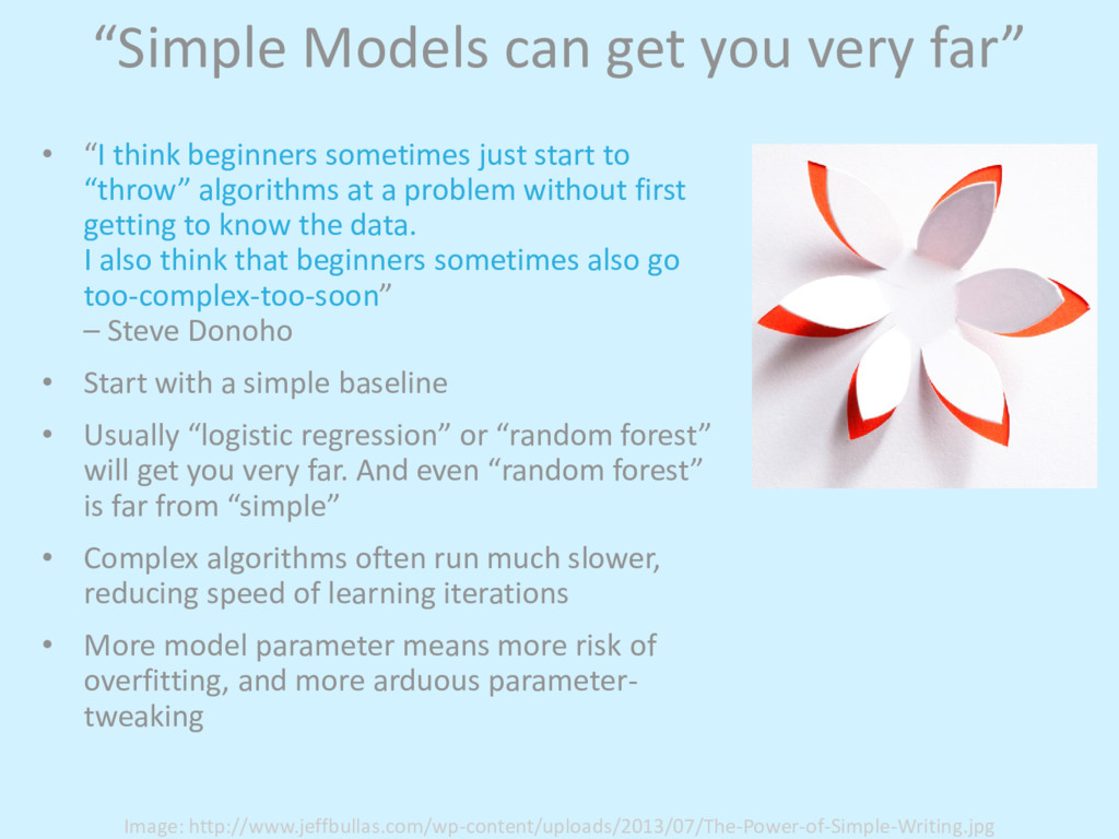 """Simple Models can get you very far"" • ""I think..."