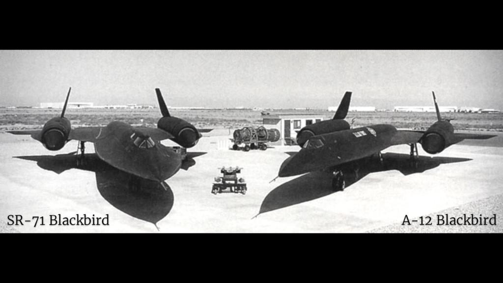 A-12 Blackbird SR-71 Blackbird