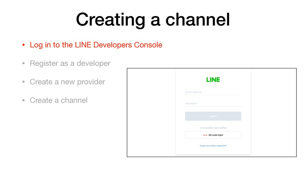Creating a channel • Log in to the LINE Develop...