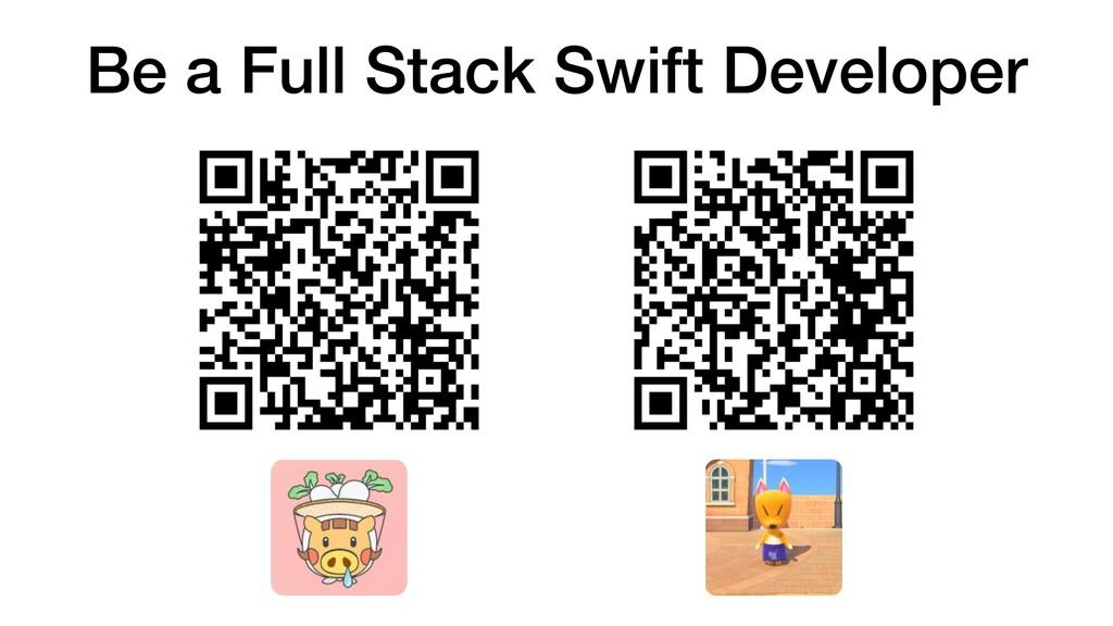 Be a Full Stack Swift Developer