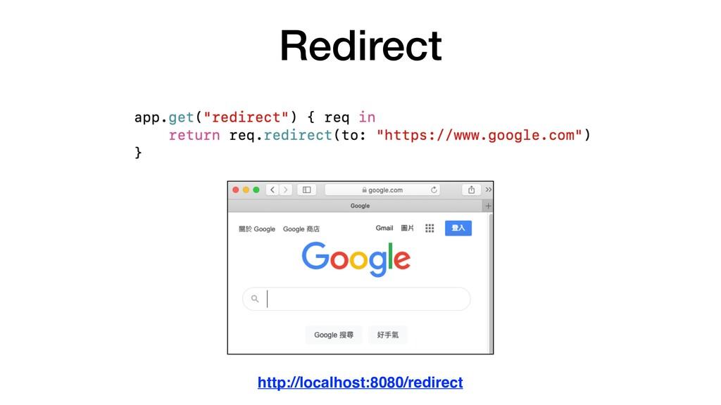 Redirect http://localhost:8080/redirect