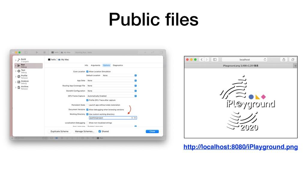 Public files http://localhost:8080/iPlayground.p...