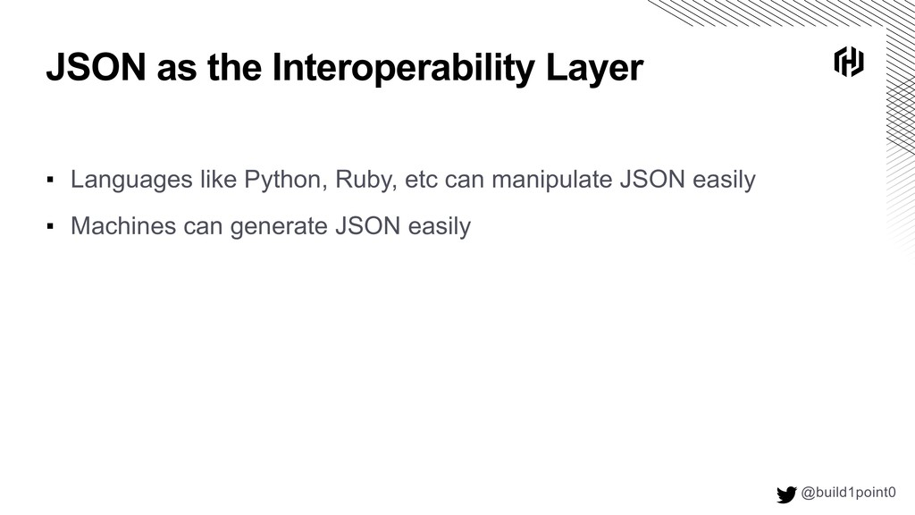 JSON as the Interoperability Layer @build1point...