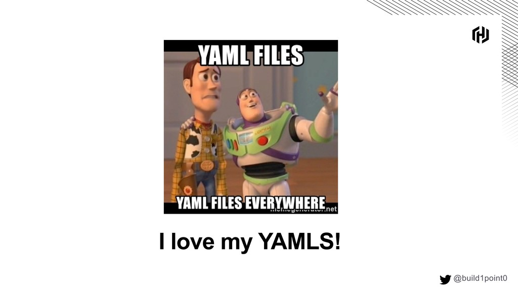 @build1point0  I love my YAMLS!