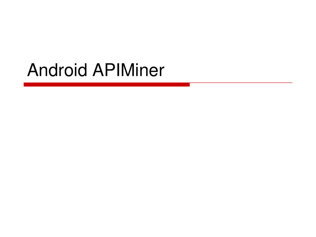 Android APIMiner