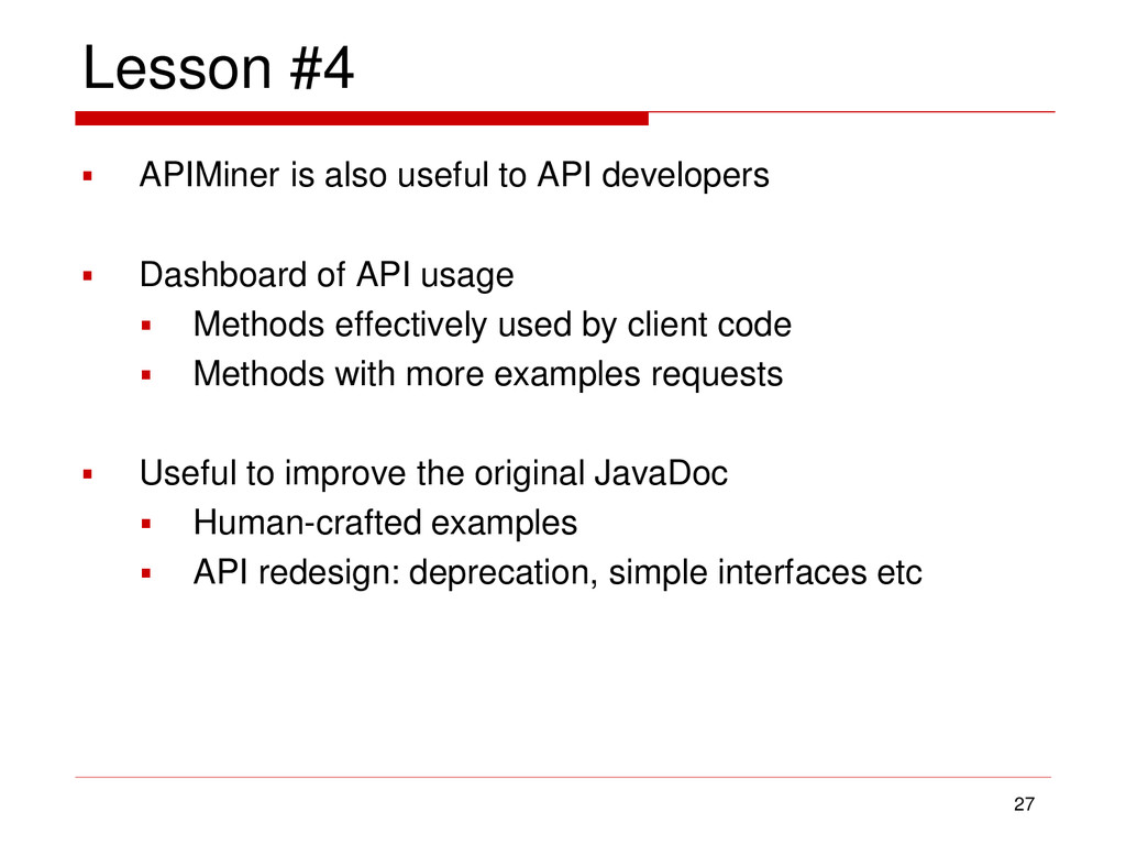 Lesson #4  APIMiner is also useful to API deve...