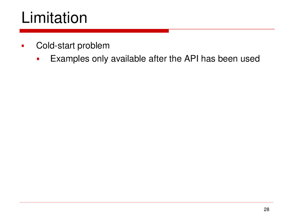 Limitation  Cold-start problem  Examples only...