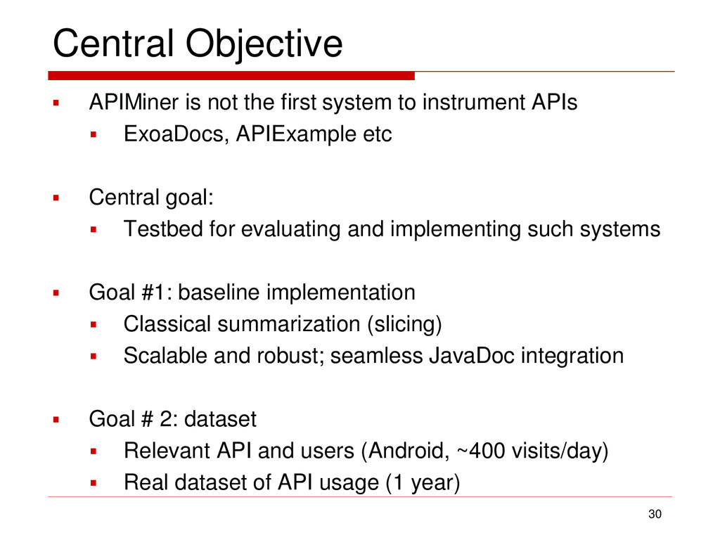 Central Objective  APIMiner is not the first s...