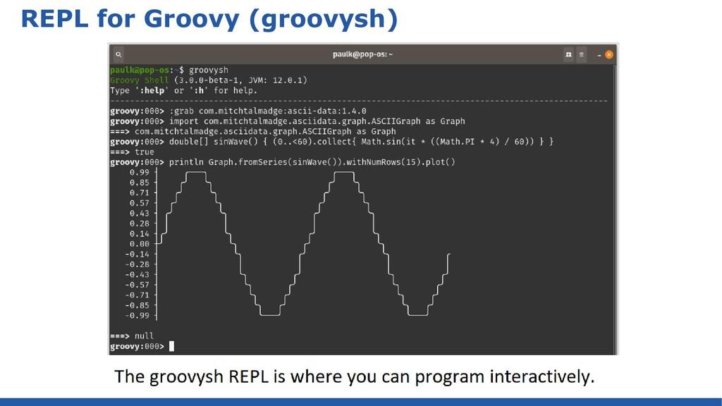 REPL for Groovy (groovysh)