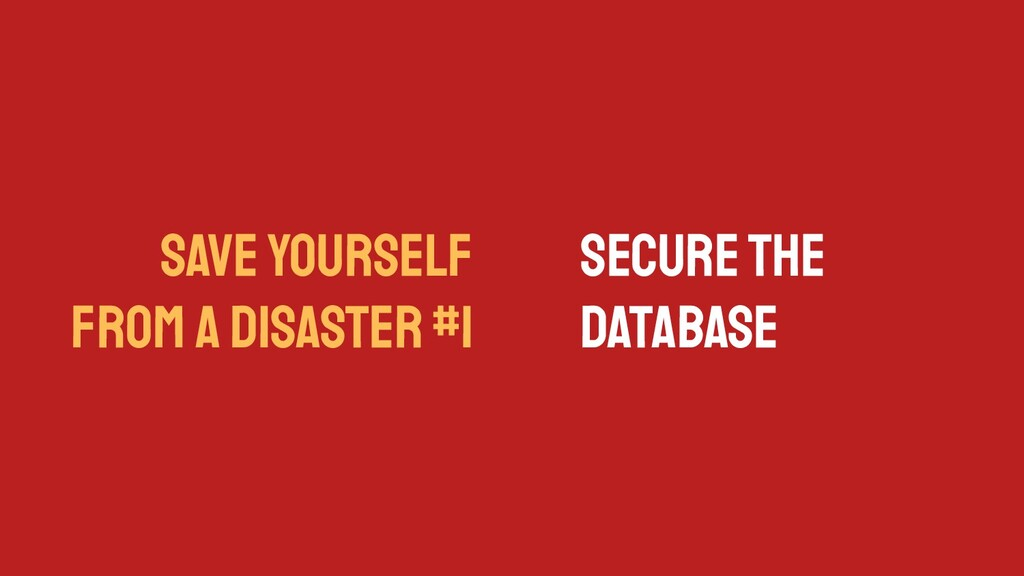 SAVE YOURSELF FROM A DISASTER #1 Secure the Dat...