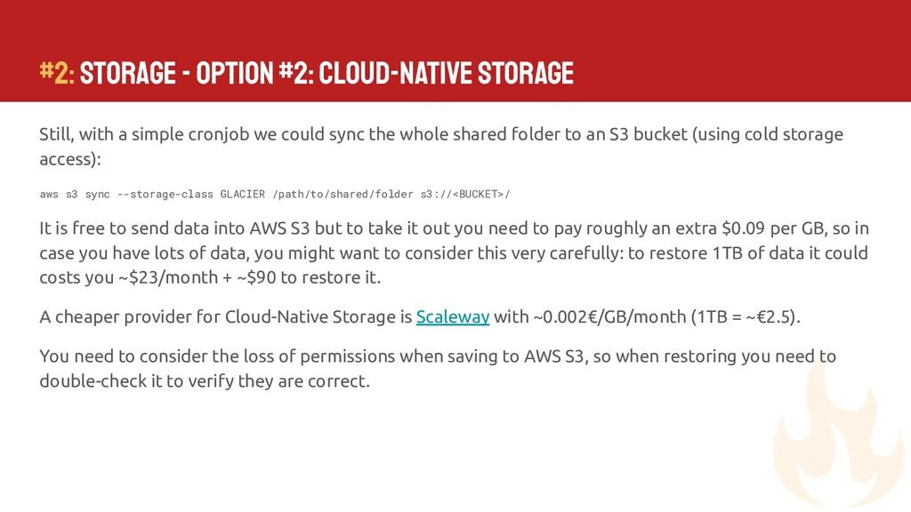 #2: Storage - Option #2: Cloud-Native Storage S...