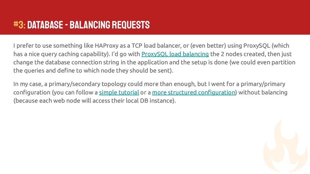 #3: Database - Balancing requests I prefer to u...